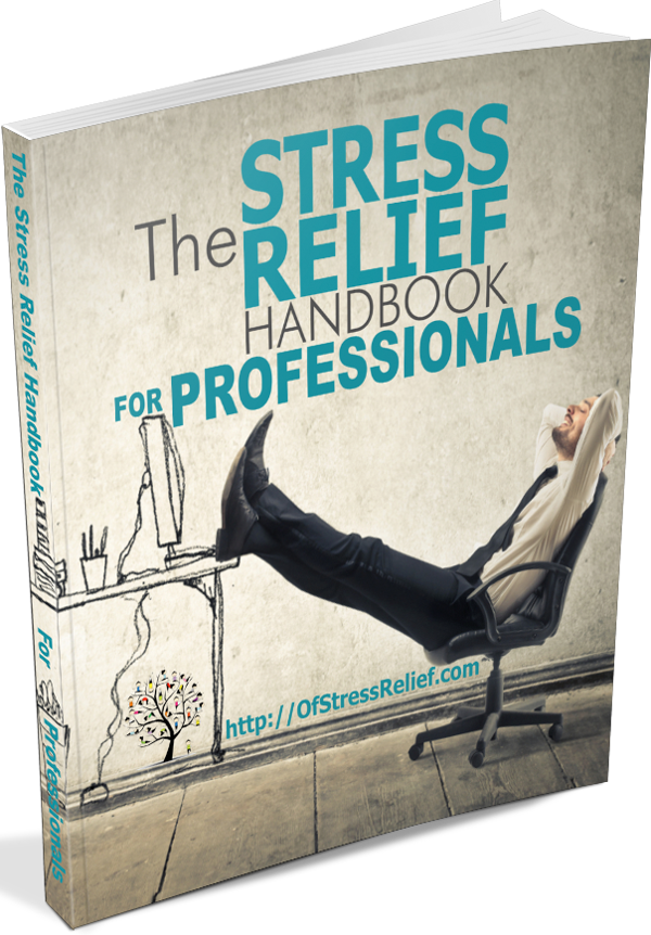 Stress Relief Handbook for Professionals