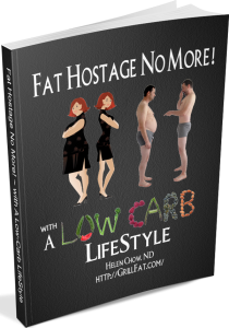 BE A FAT HOSTAGE NO MORE! With A Low Carb Diet