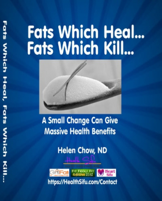 FATS WHICH HEAL, FATS WHICH KILL